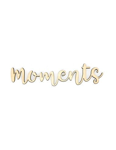 Palabra de madera - Momentos
